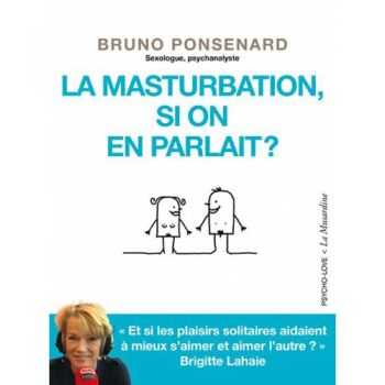 La Masturbation, Si On en Parlait?