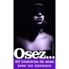 Osez... 20 histoires de sexe avec un inconnu