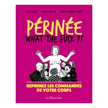 Perinée : what the fuck ?
