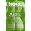 Osez... 20 Histoires de Quick Sex