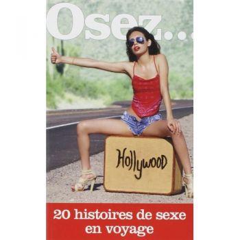 Osez... 20 histoires de sexe en voyage