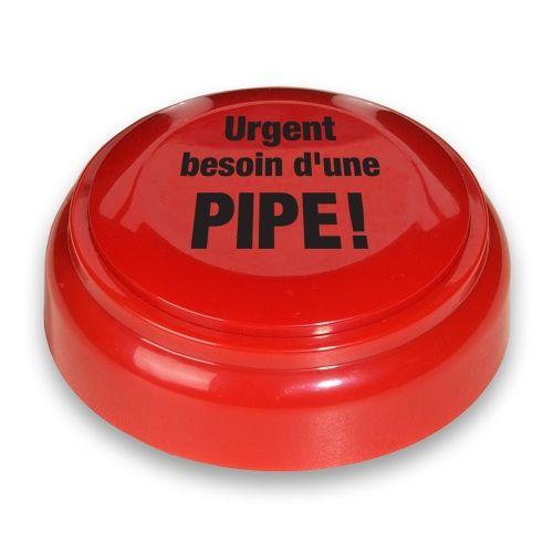 Buzzer Urgent Besoin D'une Pipe