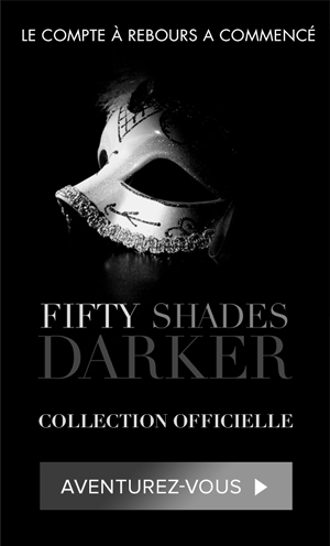 Retrouvez toute la collection Fifty Shades